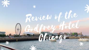 Hotel Review, Godfrey Hotel Chicago