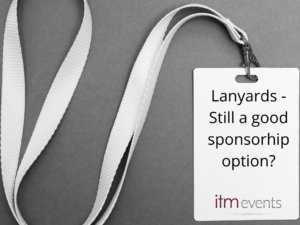 Lanyards – Still a Good Sponsorship Option?