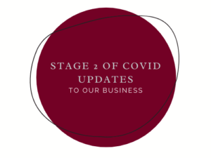 Stage 2 of Covid Updates in Our Business