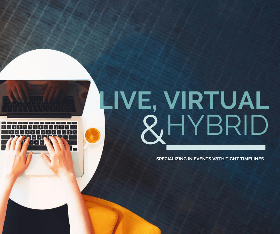 live, virtual & hybrid events